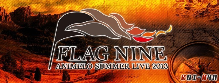 Cobertura: Animelo Summer Live 2013 -FLAG NINE- (23-24-25/8)