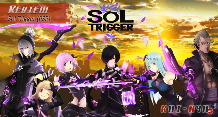 Review: Sol Trigger